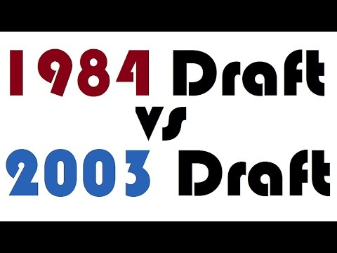 1984 Draft vs 2003 Draft: 5 on 5!