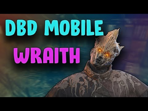 Wraith On DbD Mobile!   Dead By Daylight (Killer Gameplay)