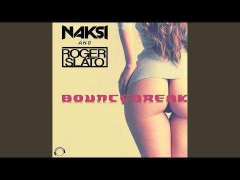 Bouncebreak (Original Edit)