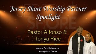 Pastor Alfonso and Tanya Rice of Asbury Park Evangelistic Deliverance Center Interview