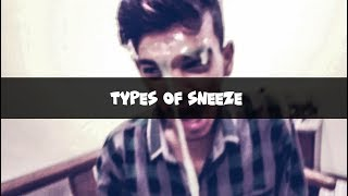 Type Of Sneezes | Comedy/Funny Vines | Hawks Production