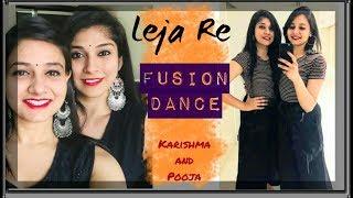 Leja Re | Fusion Duet Dance | Bollywood choreography | Dhvani Bhanushali