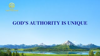 "2021 English Christian Praise Song | ""God's Authority Is Unique"""
