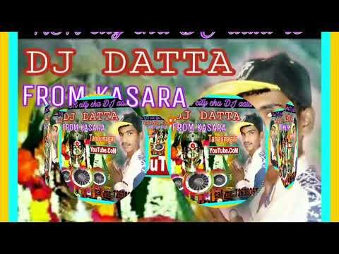 SANGNA DEVI TU MAZA BHAVALA ~DJ DATTA_KASARA NO.1