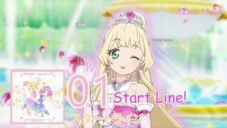 Aikatsu Star - Start Line ! スタートライン! Full version.