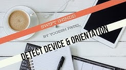 Swift 4 :- How To Detect Current Device And Getting Device Orientation in iOS Hindi.