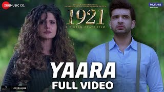 Yaara (Full Video Song) | 1921 (2018)