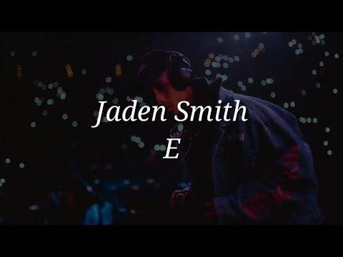Jaden Smith - E (Lyrics)