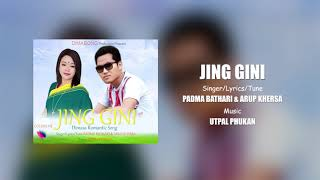 JING GINI | Dimasa Romantic Audio | Padma Bathari | Arup Khersa