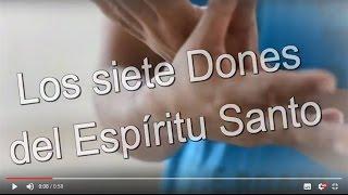 Los Siete Dones Del Espíritu Santo – Cápsula #26