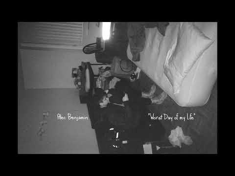 Worst Day Of My Life - Alec Benjamin - LETRAS.MUS.BR