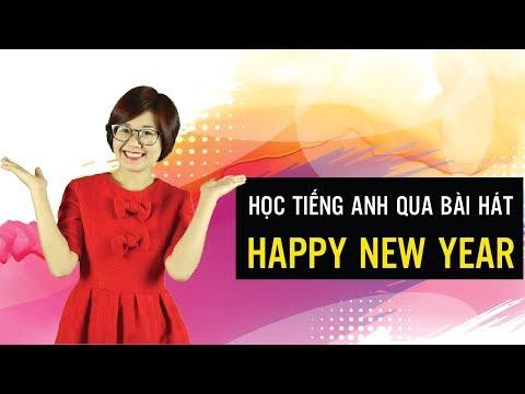 Học tiếng anh qua bài hát Happy New Year - Hannah Phạm