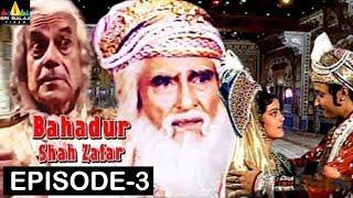 Bahadur Shah Zafar Episode -3 | Hindi TV Serials | Sri Balaji Video