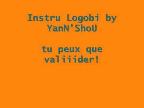 YanN'ShoU - Instru Logobi tu peux que valiiider!