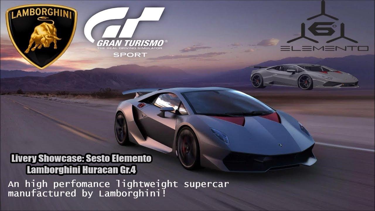 Gt Sport Livery Showcase Sesto Elemento Lamborghini Huracan Gr