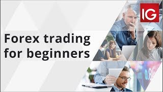 Forex trading for beginners | IG Academy