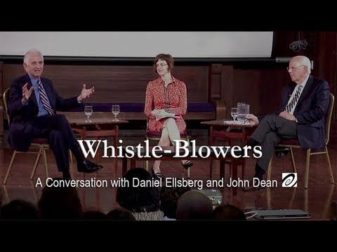 Whistle-Blowers: A Conversation with Daniel Ellsberg and John Dean