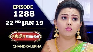CHANDRALEKHA Serial | Episode 1288 | 22nd Jan 2019 | Shwetha | Dhanush | Saregama TVShows Tamil