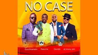 No case ( Davido X Pasuma X Dj jimmyjatt X Guccimaneeko