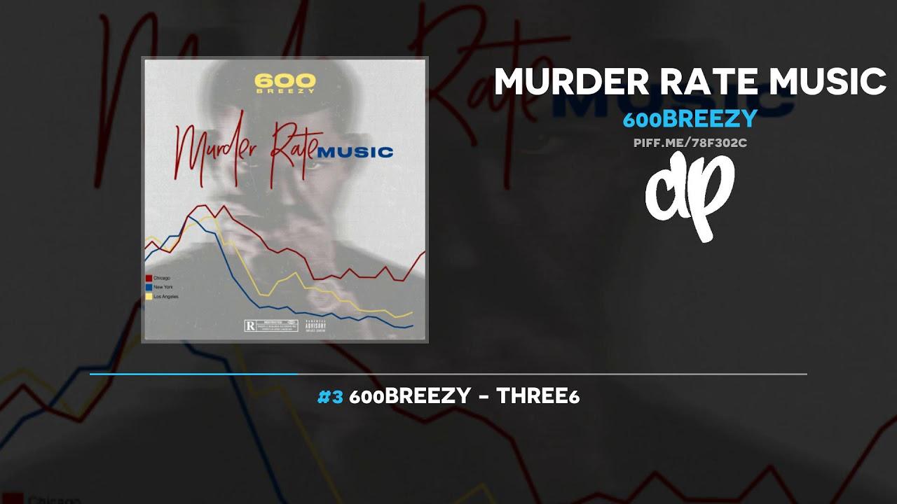 600Breezy — Murder Rate Music (FULL MIXTAPE)