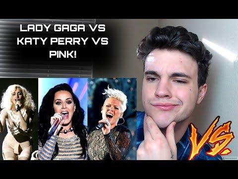 LADY GAGA VS KATY PERRY VS PINK! VOCAL...