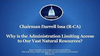 Issa: Why is the Administration Limiting Access to Our Vast Natural Resources?