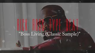 [NEW] Rick Ross Type Beat (Classic Sample) | Type Beat | *2019