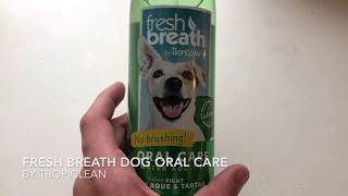 ✅  How To Use Tropiclean Fresh Breath Dog Oral Care Review