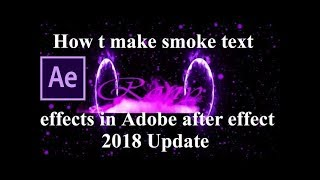 Adobe tutorial-how to make smoke intro in Adobe after effects (2018)