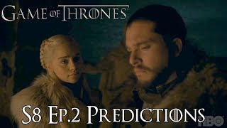 Game of Thrones Season 8 Ep.2 Predictions (Game of Thrones Predictions)