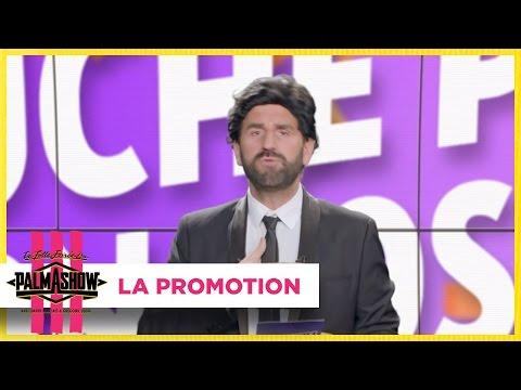 La promotion - Palmashow