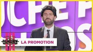 La promotion - Palmashow thumbnail