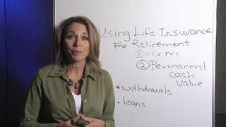 How to Use Life Insurance for Retirement : Life Insurance & More