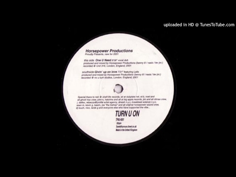Horsepower Productions ‎- One U Need (2001)