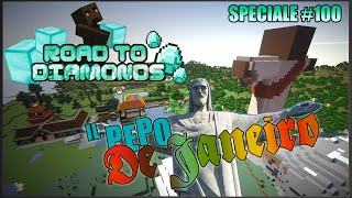 Il Pepo De Janeiro - SPECIALE 100° Ep. Road To Diamonds! [Mappa in download]
