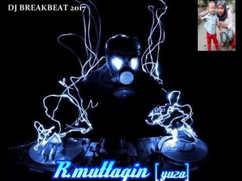 DJ BREAKBEAT BATAK KARO 2017 By.R.Muttaqin[YuzA]
