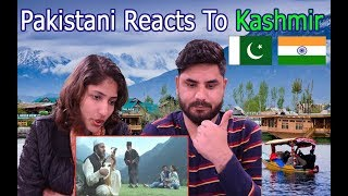 Pakistani Reacts To | Kashmir, warmest place on earth | Stunning landscape, hospitality, people