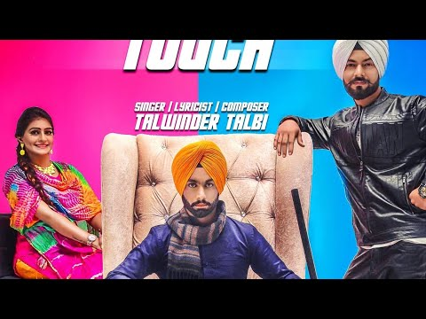 Velly Touch (Full Video) Talwinder Talbi | Navneet Singh | New Punjabi Songs 2017 | GSE