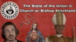 The State of the Union and the Church w/ Bishop Strickland