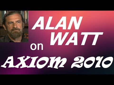 Alan Watt (Aug 1, 2010) on Axiom 2010: The Truth Tellers Conference