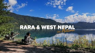 RARA Lake in autumn + Murma, Surkhet Valley, Kakrebihar and peripheries- West Nepal Travel