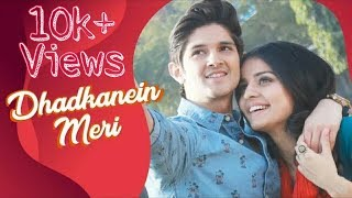 Dhadkanein Meri   || Full Video Song  ||  Yasser Desai  || Asees Kaur  ||  Romantic Song❤❤