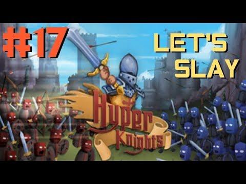 Hyper Knights: German Gameplay - Let's Slay vom Feinsten - Part #17