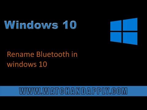 Rename Bluetooth in windows 10