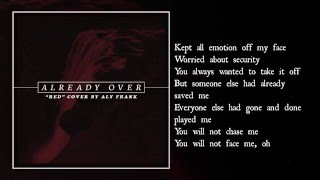 Red - Already Over ( Lyric)