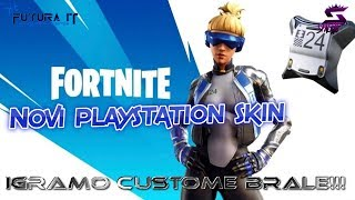 We play CUSTOME and we expect the NEW PlayStation Bundle SKIN-#Fortnite #Balkan #Live-The goal of 12K subsites!