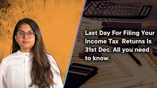 Deadline To File Income Tax Returns Extended Till Jan 10. All you need to know.