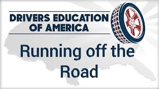 Running off the Road - Online Texas Adult Driving Course