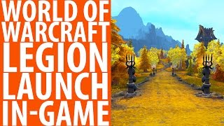 World of Warcraft: Legion | In-game Launch + Dalaran Teleport Cinematic