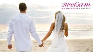 DIE SCHÖNSTEN HOCHZEITSLIEDER // 10 BEST WEDDING SONGS !! ZWEISAM - Diana Möller & Karsten Schneider